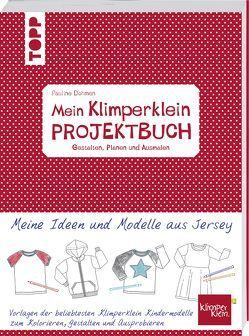 Mein Klimperklein Projektbuch. Gestalten, Planen und Ausmalen von Dohmen,  Pauline