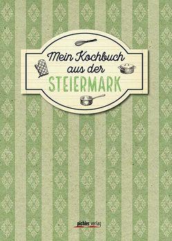 Mein Kochbuch aus der Steiermark von Buchner,  Christiane