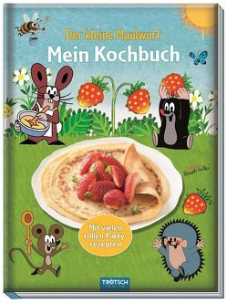 """Mein Kochbuch """"Der kleine Maulwurf"""" von Miler,  Zdeněk"""