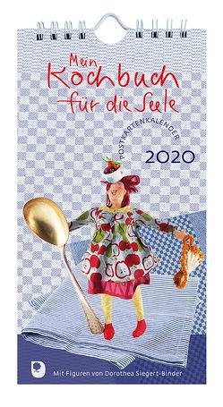 Mein Kochbuch für die Seele Postkartenkalender 2020 von Peters,  Claudia, Siegert-Binder,  Dorothea