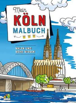 Mein Köln Malbuch von Colori & Co.