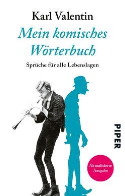 Mein komisches Wörterbuch von Valentin,  Karl, Wöhrle,  Dieter