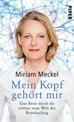 Mein Kopf gehört mir von Meckel,  Miriam