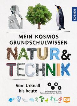 Mein Kosmos Grundschulwissen Natur und Technik von Köthe,  Rainer, Oftring,  Bärbel