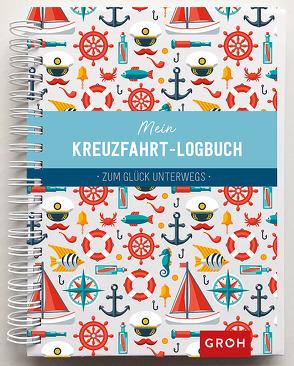 Mein Kreuzfahrt-Logbuch von Groh Kreativteam