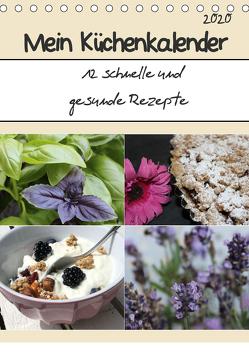 Mein Küchenkalender: 12 schnelle und gesunde Rezepte (Tischkalender 2020 DIN A5 hoch) von Peterz,  Nina