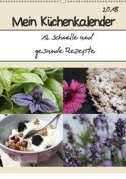 Mein Küchenkalender: 12 schnelle und gesunde Rezepte (Wandkalender 2018 DIN A2 hoch) von Peterz,  Nina