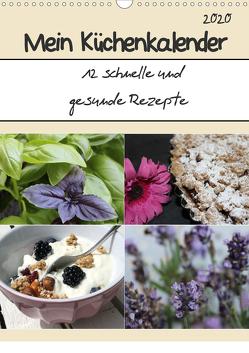 Mein Küchenkalender: 12 schnelle und gesunde Rezepte (Wandkalender 2020 DIN A3 hoch) von Peterz,  Nina