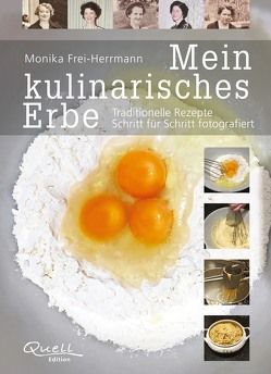 Mein kulinarisches Erbe von Frei-Herrmann,  Monika