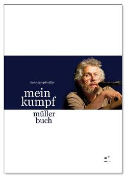 Mein Kumpf Müller Buch von Kumpfmüller,  Hans