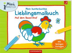 Mein kunterbuntes Lieblingsmalbuch: Auf dem Bauernhof von Bieber,  Hartmut