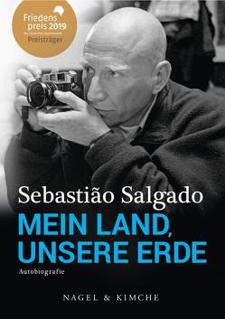 Mein Land, unsere Erde von de Malafosse,  Sina, Francq,  Isabelle, Salgado,  Sebastião