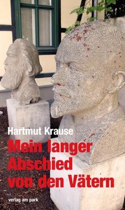 Mein langer Abschied von den Vätern von Krause,  Hartmut
