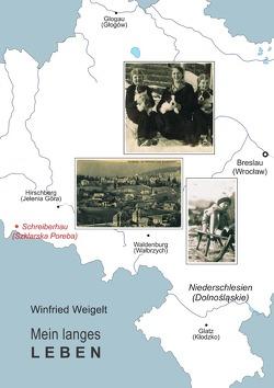 Mein langes Leben von Weigelt,  Winfried