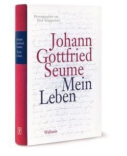 Mein Leben von Sangmeister,  Dirk, Seume,  Johann Gottfried