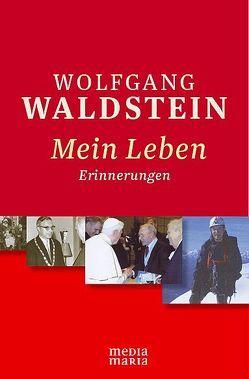 Mein Leben von Waldstein,  Wolfgang