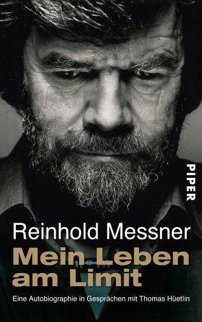 Mein Leben am Limit von Messner,  Reinhold