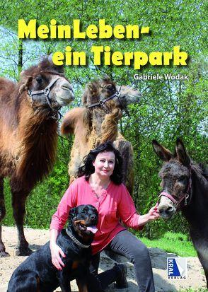 Mein Leben – Ein Tierpark von Wodak,  Gabriele