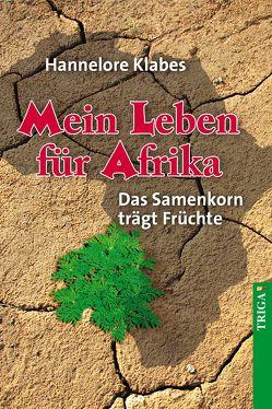 Mein Leben für Afrika von Klabes,  Hannelore
