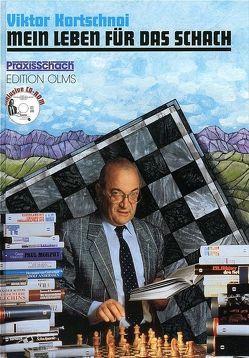 Mein Leben für das Schach von Kohlmeyer,  Dagobert, Kortschnoi,  Viktor L, Stolze,  Raymund