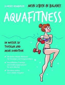 Mein Leben in Balance Aquafitness von Heimburger,  Florence, Held,  Ursula