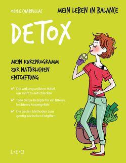 Mein Leben in Balance – Detox von Bayer,  Martin, Chabrillac,  Odile, Ève,  Mademoiselle, Maroger,  Isabelle