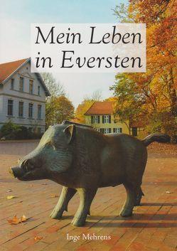 Mein Leben in Eversten von Mehrens,  Inge