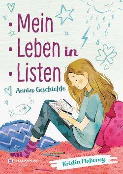 Mein Leben in Listen von Mahoney,  Kristin, Steinbrede,  Diana