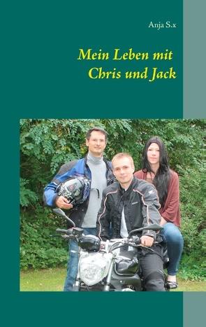 Mein Leben mit Chris und Jack von S.x,  Anja