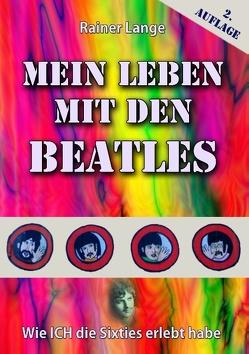 Mein Leben mit den Beatles von Lange,  Rainer