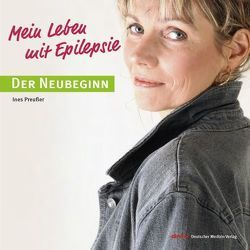 Mein Leben mit Epilepsie von Preußer,  Ines, Waldmann,  Franz