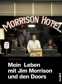 Mein Leben mit Jim Morrison und den Doors von Densmore,  John, Moddemann,  Rainer