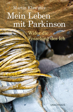 Mein Leben mit Parkinson von Klawitter,  Martin