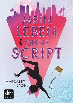 Mein Leben ohne Script von Marinovic,  Ivana, Stohl,  Margaret