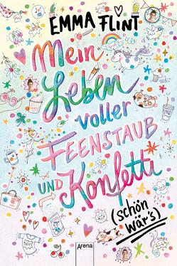 Mein Leben voller Feenstaub und Konfetti (schön wär's!) von Flint,  Emma, Schoeffmann-Davidov,  Eva