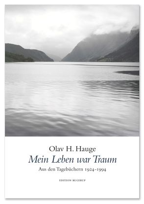 Mein Leben war Traum von Anders,  Klaus, Cappelen,  Bodil, Hauge,  Olav H