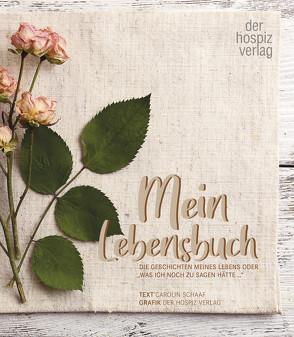 Mein Lebensbuch von Schaaf,  Carolin