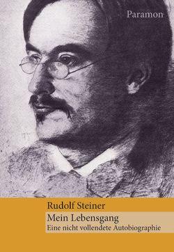 Mein Lebensgang von Steiner,  Rudolf