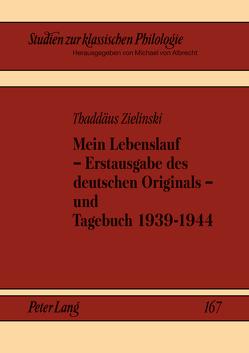 Mein Lebenslauf – Erstausgabe des deutschen Originals – und Tagebuch 1939-1944 von Axer,  Jerzy, Gavrilov,  Alexander, von Albrecht,  Michael