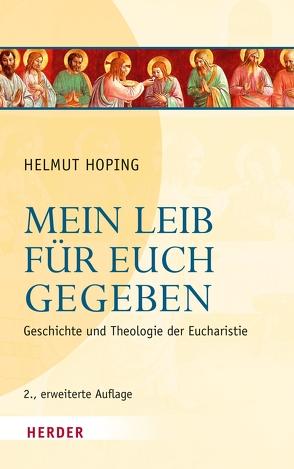 Mein Leib für euch gegeben von Hoping,  Helmut