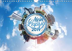 Mein Leipzig (Wandkalender 2019 DIN A4 quer) von Seidel,  Falko