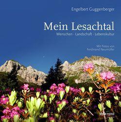 Mein Lesachtal von Guggenberger,  Engelbert, Neumüller,  Ferdinand