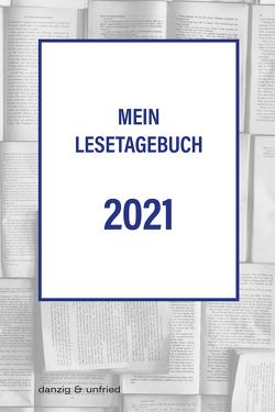 Mein Lesetagebuch 2021 von Grabovszki,  Ernst