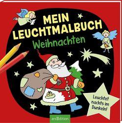 Mein Leuchtmalbuch – Weihnachten von Legien,  Sabine