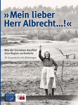 »Mein lieber Herr Albrecht…!« von Gorleben Archiv e.V.