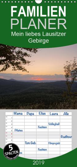Mein liebes Lausitzer Gebirge – Familienplaner hoch (Wandkalender 2019 , 21 cm x 45 cm, hoch) von Großpietsch,  Frank