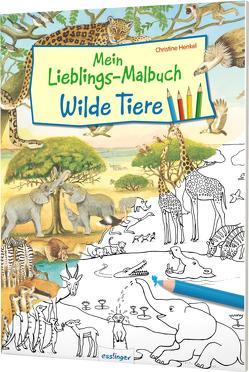 Mein Lieblings-Malbuch – Wilde Tiere von Henkel,  Christine