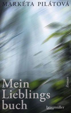 Mein Lieblingsbuch von Koudela-Hansen-Löve,  Julia; Rothmeier,  Christa,  Koudela-Hansen-Löve, , Pilatova,  Marketa