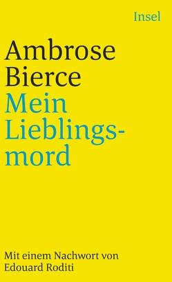 Mein Lieblingsmord von Bierce,  Ambrose, Günther,  Gisela, Roditi,  Edouard
