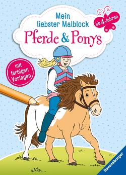 Mein liebster Malblock: Pferde & Ponys von De Klerk,  Roger, Lohr,  Stefan